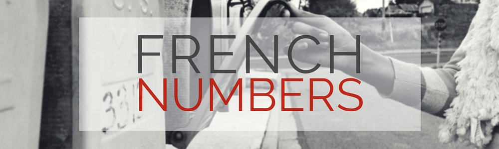 French Vocabulary: Numbers